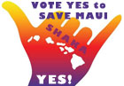 Shaka Movement: Vote YES to Save Maui